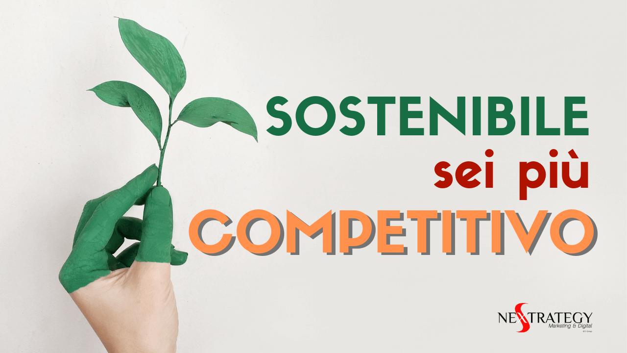 Green marketing: sostenibile sei più competitivo
